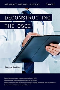 Deconstructing the OSCE: Strategies for OSCE Success