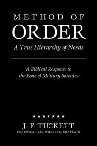 Method of Order: A True Hierarchy of Needs