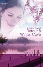 Retour à Winter Cove (Harlequin Prélud') by Sherryl Woods