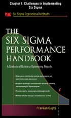 The Six Sigma Performance Handbook, Chapter 1 - Challenges in Implementing Six Sigma by Praveen Gupta