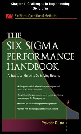 Book The Six Sigma Performance Handbook, Chapter 1 - Challenges in Implementing Six Sigma by Praveen Gupta