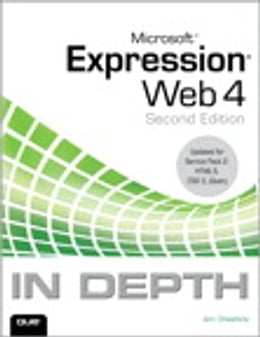 Book Microsoft Expression Web 4 In Depth: Updated for Service Pack 2 - HTML 5, CSS 3, JQuery by Jim Cheshire