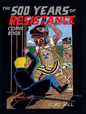 The 500 Years of Resistance Comic Book