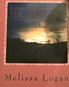The Brittany Files: Crossroads by Melissa Logan