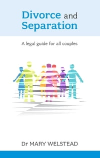 Divorce and Separation: A legal guide for all couples
