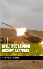 Multiple Launch Rocket Systems , Military-Today.com by Andrius Genys