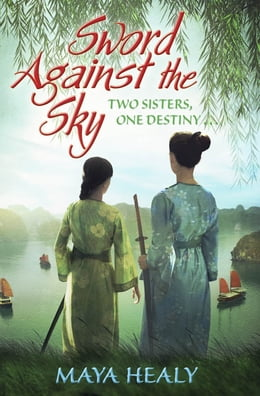 Book Sword Against the Sky by Maya Healy