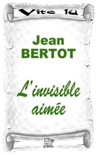 L'invisible aimée by Jean Bertot