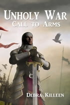 Call To Arms by Debra Killeen