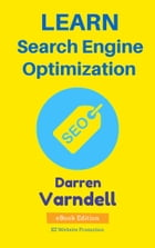 Learn Search Engine Optimization: Beginners Guide to SEO by Darren Varndell