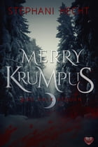 Merry Krumpus by Stephani Hecht