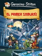El primer samurái by Geronimo Stilton