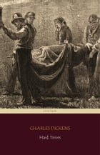 Hard Times (Centaur Classics) by Charles Dickens