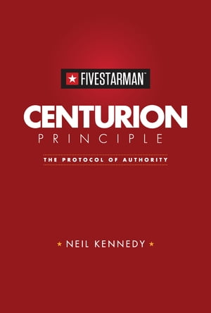 Centurion Principle: The Protocol of Authority
