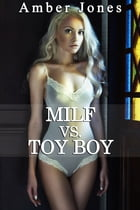 MILF vs. TOY BOY by Amber Jones