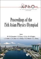 Proceedings of the 15th Asian Physics Olympiad by B V R Chowdari