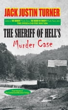 The Cumberland Mountain Trilogy, Volume 3: The Sheriff of Hell's Murder Case