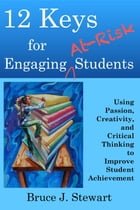 12 Keys for Engaging At-Risk Students
