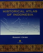 Historical Atlas of Indonesia