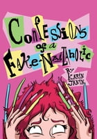 Confessions of a Fake-Nail Aholic by Karin Janin