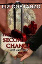 The Second Chance by Liz Costanzo