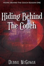 Hiding Behind The Couch by Debbie McGowan