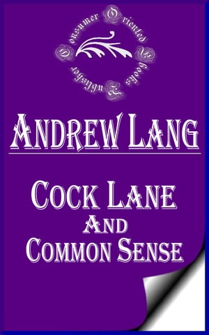 Cock Lane and Common Sense (Annotated)