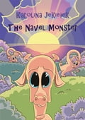 9788378594383 - Karolina Jekielek: The Navel Monster - Książki