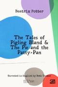 The Tales of Pigling Bland & The Pie and the Patty-Pan (with audio) 882655ef-5f63-41dd-9aae-50520af457c0