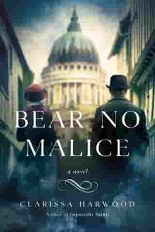 Bear No Malice by Clarissa Harwood