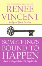 Something's Bound To Happen: Jamett & Joseph Series, #4 by Renee Vincent