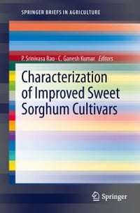 Characterization of Improved Sweet Sorghum Cultivars