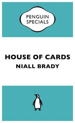 Book House of Cards: The Inside Story of the Fall of Custom House Capital by Niall Brady