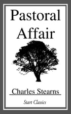 Pastoral Affair by Charles Stearns