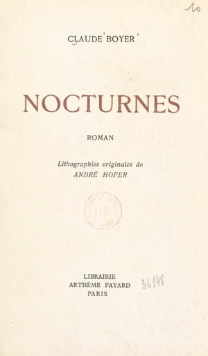 Nocturnes: Lithographies originales d'André Hofer by Claude Boyer