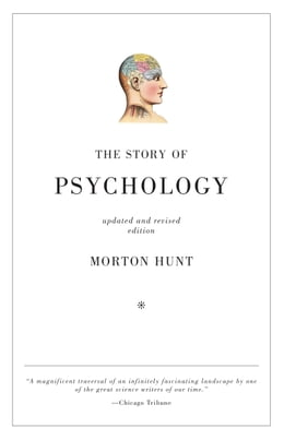 Book The Story of Psychology by Morton Hunt