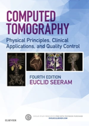Computed Tomography Physical Principles,  Clinical Applications,  and Quality Control