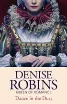 Dance in the Dust by Denise Robins
