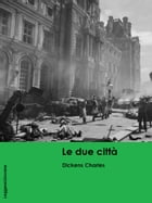 Le Due città by Dickens Charles
