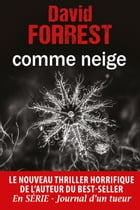 Comme neige by David Forrest