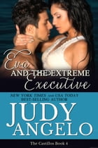 Eva and the Extreme Executive by Judy Angelo