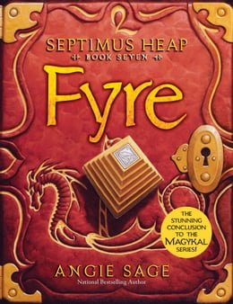 Book Septimus Heap, Book Seven: Fyre by Angie Sage
