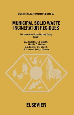 Book Municipal Solid Waste Incinerator Residues by Chandler, A.J.