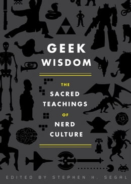 Book Geek Wisdom by Stephen H. Segal