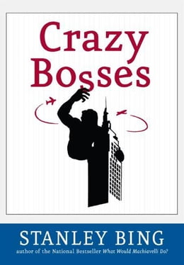 Book Crazy Bosses: Fully Revised and Updated by Stanley Bing