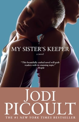 Book My Sister's Keeper: A Novel by Jodi Picoult
