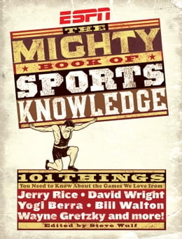 Book ESPN: The Mighty Book of Sports Knowledge by Steve Wulf
