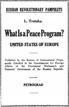 What is a peace program?: United States of Europe by Leon Trotsky