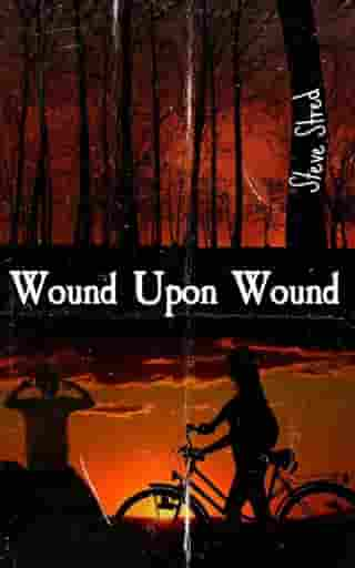 Wound Upon Wound by Steve Stred