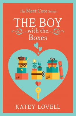 Book The Boy with the Boxes: A Short Story (The Meet Cute) by Katey Lovell